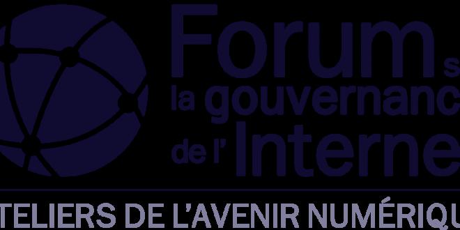 LE FORUM MONDIAL SUR LA GOUVERNANCE D'INTERNET A PARIS DU 12 AU 14 NOVEMBRE 2018.